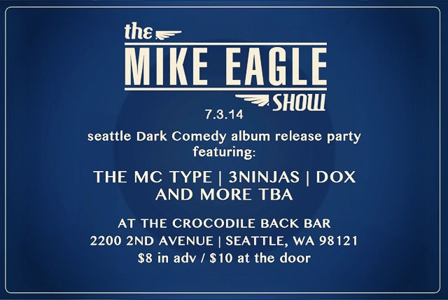 The Mike Eagle Show Seattle Dark Comedy Release Party!